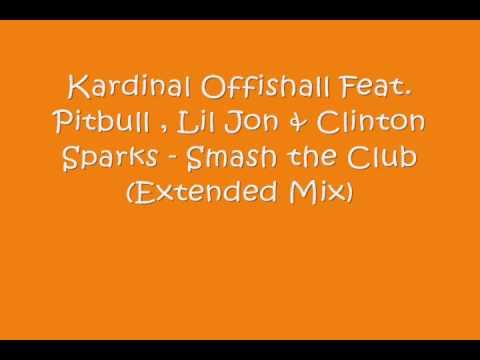 Kardinal Offishall Feat. Pitbull Lil Jon - Smash The Club