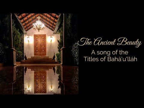 The Ancient Beauty - Titles of Bahá'u'lláh