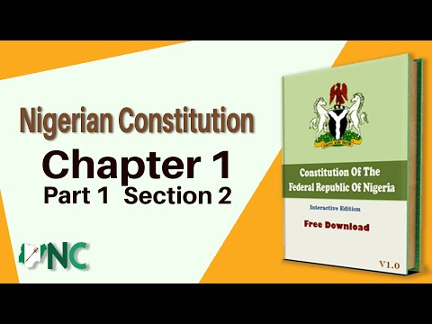 Nigerian Constitution, Chapter 1, Part 1, Section 2 (1 & 2).
