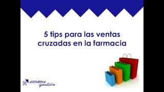 5 tips para las ventas cruzadas en la farmacia
