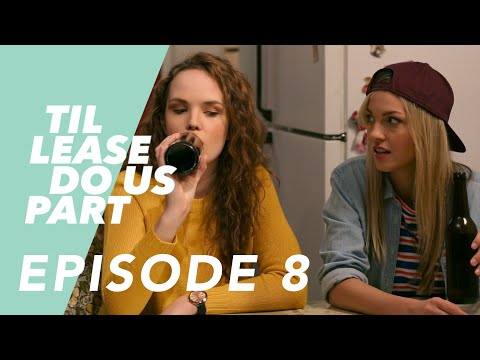 Lesbian Web Series - Til Lease Do Us Part Episode 8 (Season 2)