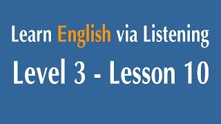 Learn English via Listening Level 3 - Lesson 10 - The History of the English Language