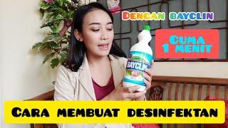 Cara membuat desinfektan dari bayclin ...