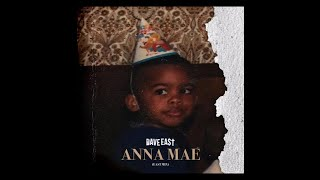 Dave East - Anna Mae [New Song]
