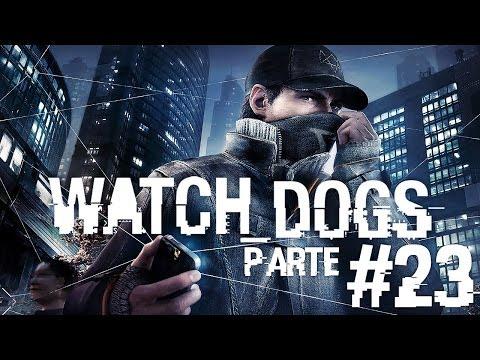 Watch Dogs - Parte 23: Esperança é Algo Triste [Detonado 1080p PT-BR]