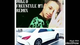Miklo (Freestyle N'1 Remix)