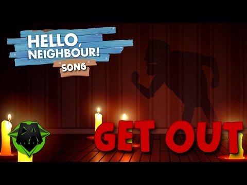HELLO NEIGHBOR SONG (GET OUT) LYRIC VIDEO - DAGames