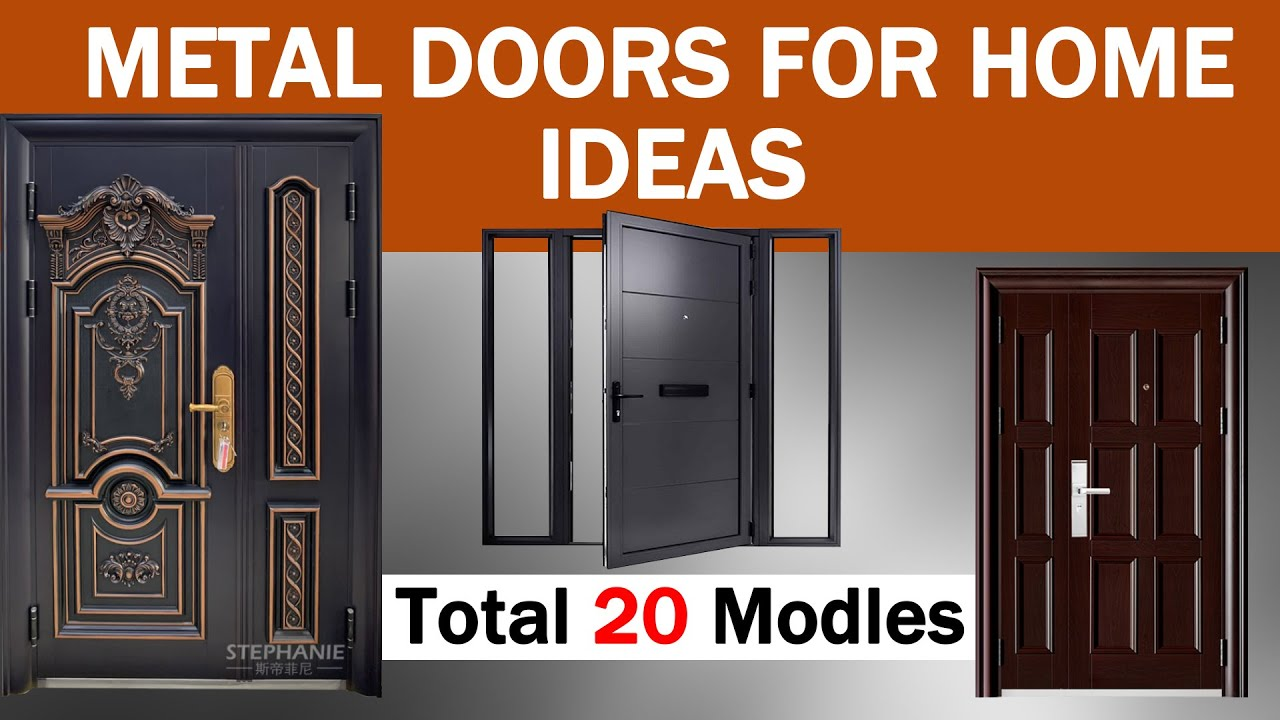Metal Doors For Home 20 New Model Steel Doors Modern Metal Door Design For Home Youtube