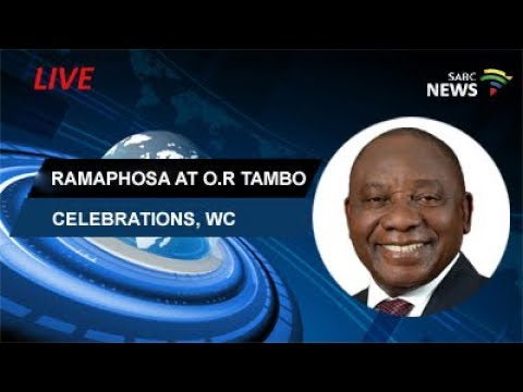 Ramaphosa speaks at O R Tambo celebrations, WC: 28 Oct 2017