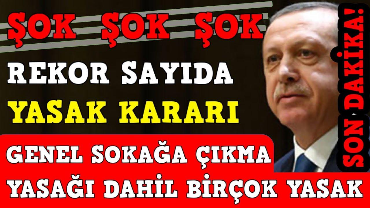 Şok Şok! Cumhurbaşkanı Erdoğan Rekor Sayıda Yasak ve Kısıtlama kararını Son Dakika olarak duyurd