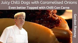 Gordon Ramsay Chilli Dogs