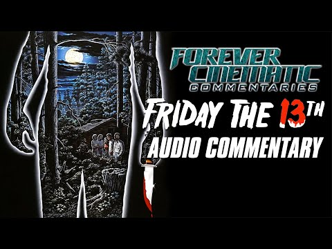 Friday The 13th 1980 - Forever Cinematic Commentary