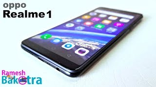 Oppo Realme 1 Unboxing and Full Review