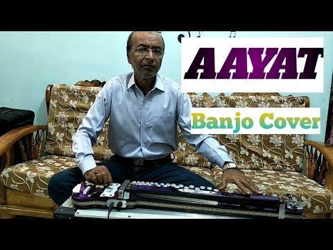 AAYAT (Bajirao Mastani) Cover On Banjo Ustad Yusuf Darbar