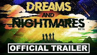 Dreams and Nightmares (Official Trailer)