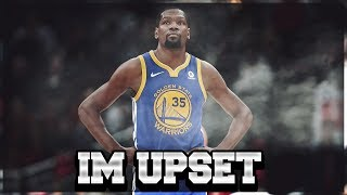 Kevin Durant || Im Upset || ft Drake|| Champion Mix