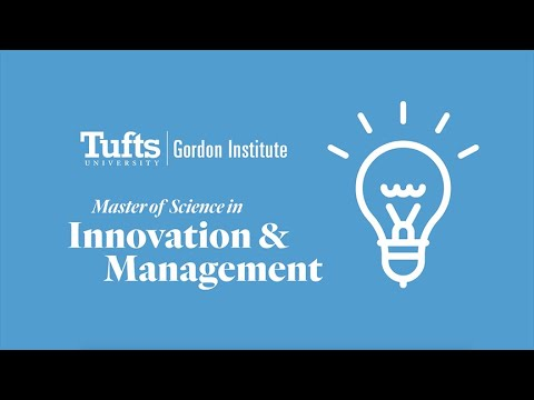 Tufts University's one-year M.S. in Innovation & Management