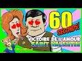 60 SECONDS ! Défi de la Saint Valentin : Victoire de l'amour !