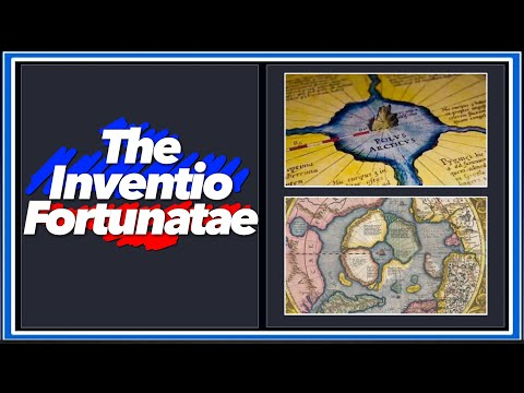 Flat Earth, Mt. Meru And The Lost Book Of The North: The Full Inventio Fortunatae