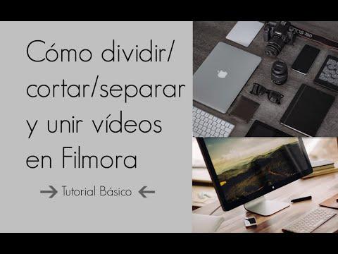 Cómo dividir/cortar/separar y unir vídeos en Filmora│Tutorial Básico