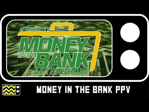 WWE's Money In the Bank for July 17th, 2018 Review w/ Sarah The Rebel   AfterBuzz TV
