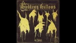 The Goddamn Gallows - Waiting Around to Die