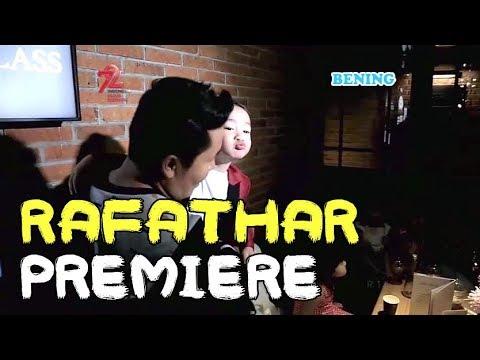 NONTON FILM PREMIERE RAFATHAR - Janji Suci 12 Agustus 2017