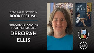 """video thumbnail: """"The Greats"""" and the Power of Stories with Deborah Ellis"""