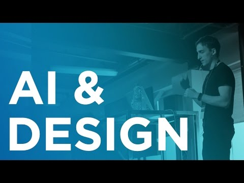 AI meets Design - Tony Aube at WAQ17