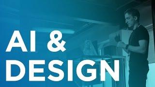 AI meets Design - Tony Aube at WAQ17