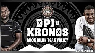 Miok Bilon Tsak Valley - DPJ & KRONOS