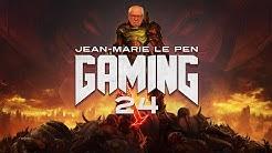 JEAN MARIE LE PEN GAMING #24 DOOM ETERNHALAL