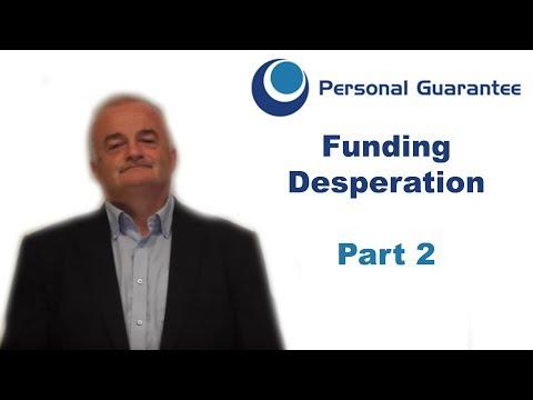 Funding Desperation and Personal Guarantees (2/2)
