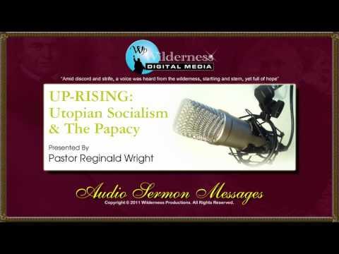 UPRISING: Utopian Socialism - Part 4 of 5