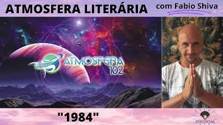 """1984 – George Orwell"" (Atmosfera Literária)"