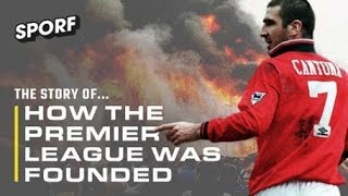 The Story Of How The Premier League Was Founded