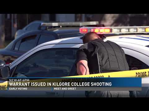 Warrant issued in Kilgore College shooting