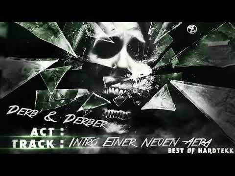 Derb & Derber - Intro Einer Neuen Ära