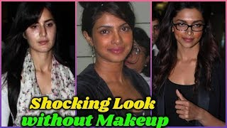 10 Bollywood Actress Who Look Shocking Without makeup