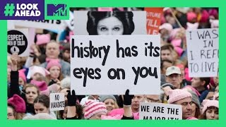 Stories from the Women's March in D C    #LookAhead   MTV
