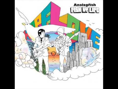 Analog Fish - Fish my life (Álbum Completo) [Full Album]
