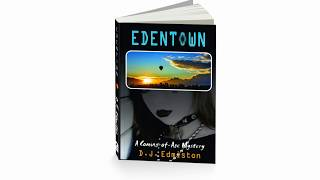 Edentown by D.J. Edmiston book trailer