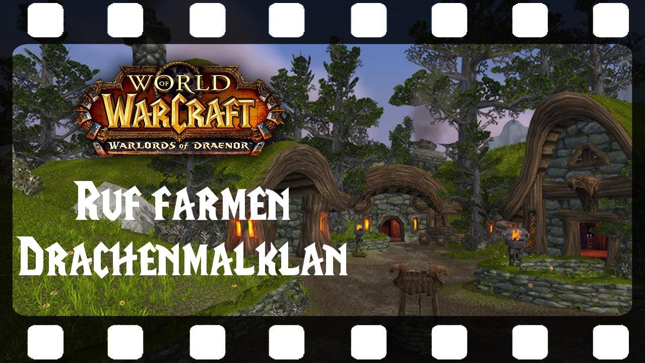 SPECIAL ☆ WoW: Ruf farmen für den Drachenmalklan ☆ [DE|HD] - YouTube