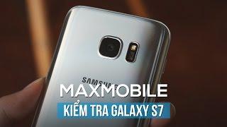 Hướng dẫn kiểm tra Samsung Galaxy S7 cũ đã qua sử dụng
