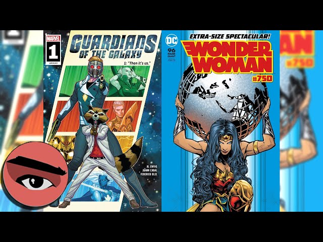 Comic Watchers Show E063 Guardians of the Galaxy #1 and Wonder Woman #750