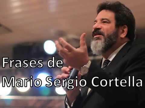 As Melhores Frases Ditas Por Mario Sergio Cortella Youtube