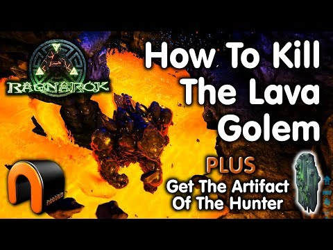 ARK: HOW TO BEAT THE LAVA GOLEM & GET THE ARTIFACT OF THE HUNTER