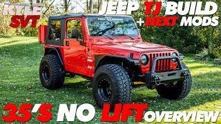 Jeep TJ Build + Next Mods | 35's No Lift