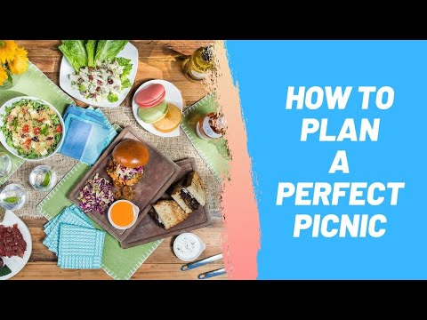 How to Plan a Perfect Picnic