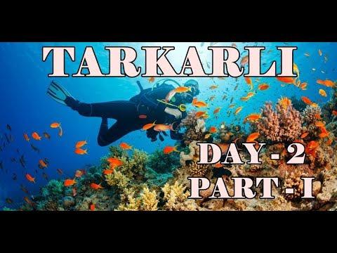 TARKARLI - DAY 2 ( Part I ) SCUBA DIVING